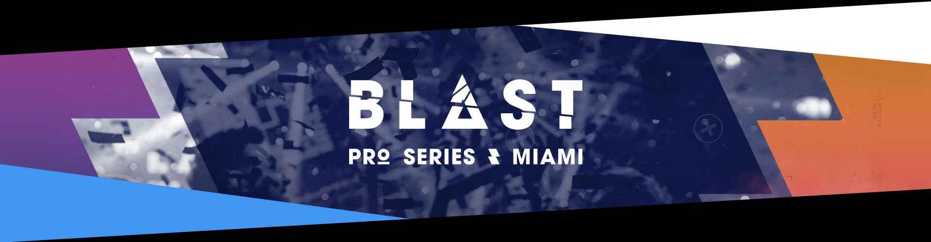 Counter-Strike: Global Offensive - BLAST Pro Series Miami